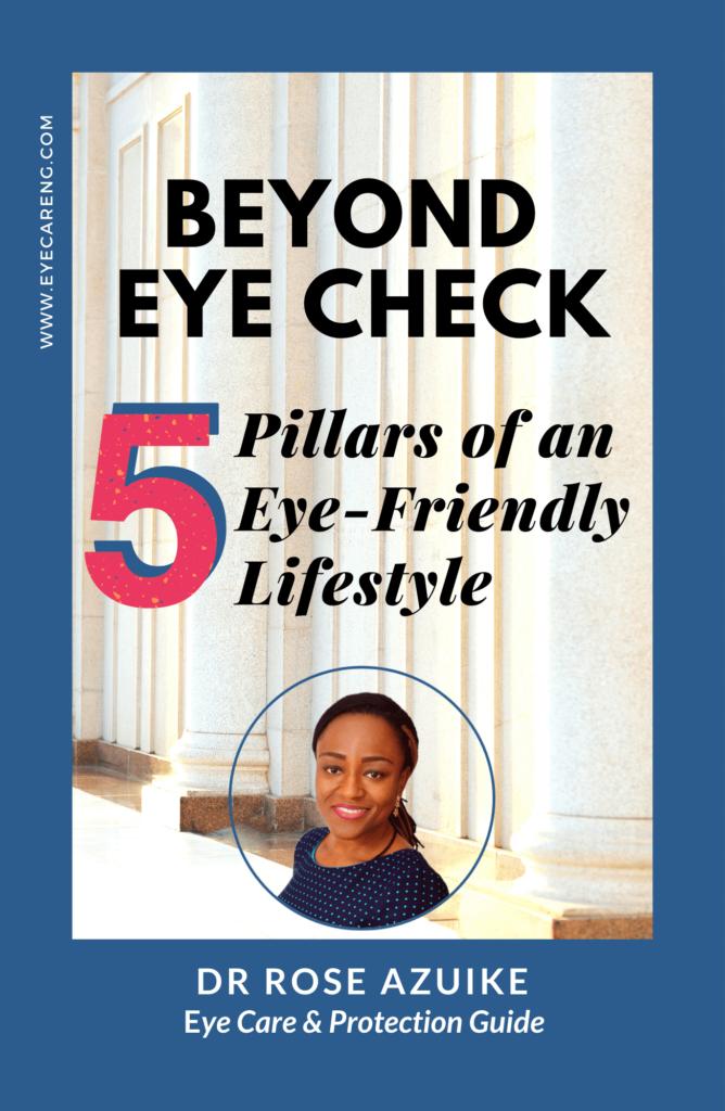 Beyond Eye Check: 5 Pillars of an Eye-friendly Lifestyle