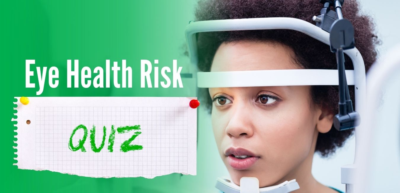 Eye Health Risk Assessment