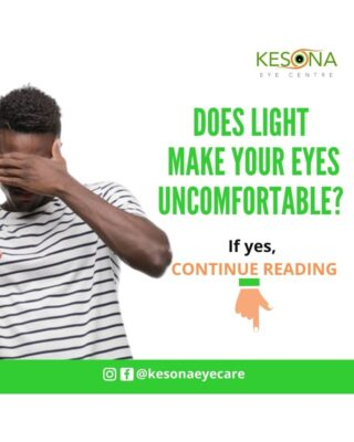 Does Light make Your Eyes Uncomfortable?