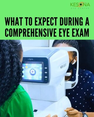 What to Expect During a Comprehensive Eye Examination